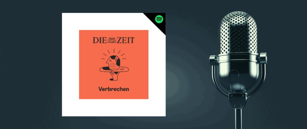 Podcast Die Zeit Verbrechen auf Spotify