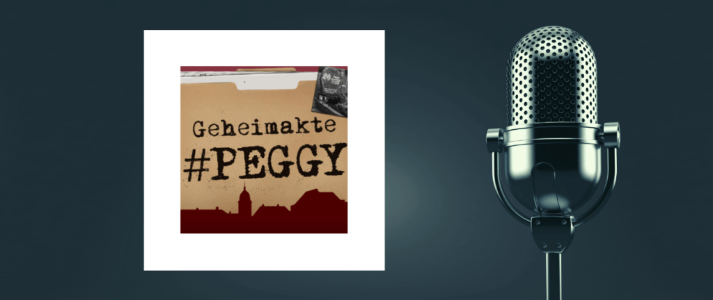 Podcast Geheimakte Peggy